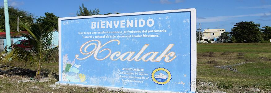 Welcome to Xcalak sign