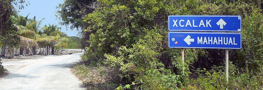 Mahahual to Xcalak road sign