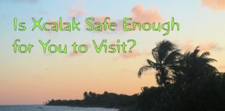 Is Xcalak Safe Enough for You to Visit?
