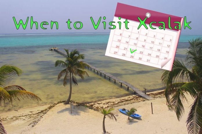 When to Visit Xcalak