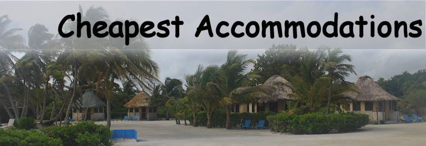 Cheapest Accommodations