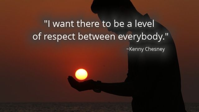 Chesney Quote Respect Sun in Hand