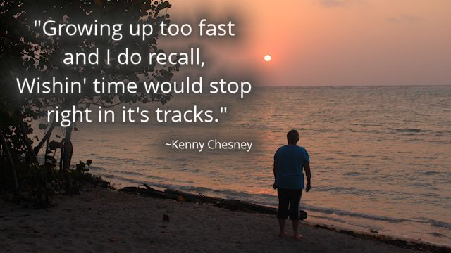 Chesney Quote Time Sunrise