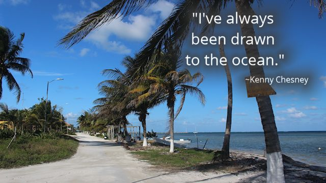 Chesney Quote Ocean Xcalak Town