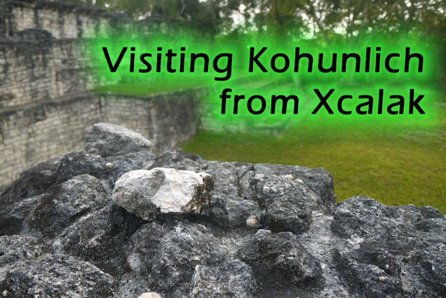 Visiting Kohunlich from Xcalak featured image